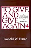 img - for To Give and Give Again: A Christian Imperative for Generosity book / textbook / text book