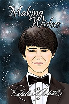 Making Wishes: Quotes, Thoughts, & a Little Poetry for Every Day of the Year by [Goodrich, Richelle E.]