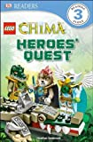 Lego Legends of Chima: Heroes' Quest (DK Readers: Level 3) by Seabrook, Heather (2014) Paperback