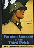 Foreign Legions of the Third Reich, David Littlejohn, 0912138173