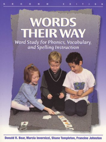 - Words Their Way: Word Study for Phonics, Vocabulary, and Spelling Instruction (2nd Edition)