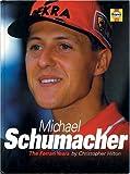 Michael Schumacher: The Ferrari Years