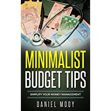 Minimalist Budget Tips: Simplify Your Money Management