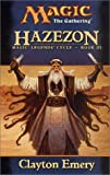 Hazezon: Legends Cycle, Book III