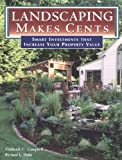 Landscaping Makes Cents: Smart Investments that Increase Your Property Value