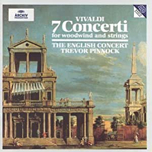 Vivaldi: 7 Concerti for Woodwind & Strings