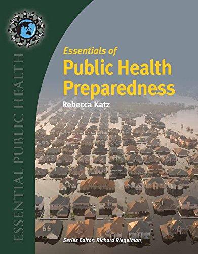 Essentials of Public Health Preparedness (Essential Public Health)