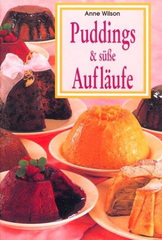Puddings & süße Aufläufe
