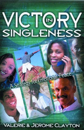 Victory in Singleness: A Strategy for Emotional Peace pdf