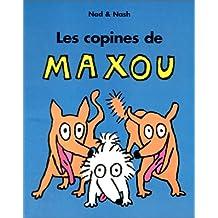 COPINES DE MAXOU (LES)