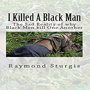 I Killed a Black Man Audiobook