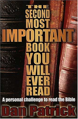 The Second Most Important Book You Will Ever Read: A Personal Challenge to Read the Bible