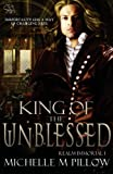 King of the Unblessed, Michelle M. Pillow, 1625010559
