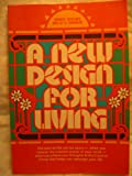 A New Design for Living, Ernest Holmes and Willis K. Kinnear, 0136122590