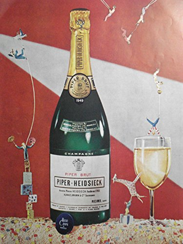 (Ad for Piper Brut PIPER-HEIDSIECK Champagne Champagne Surrounded by a Circus)