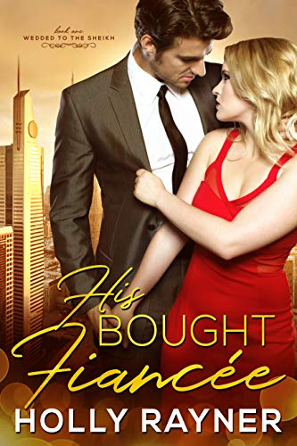 Pdf Romance His Bought Fiancée (Wedded to the Sheikh Book 1)