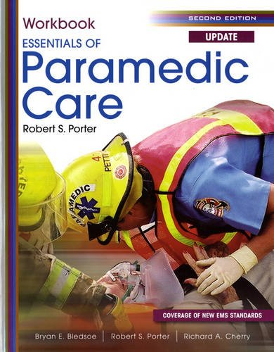 Student Workbook for Essentials of Paramedic Care Update (Pearson Custom EMS and Fire Science)