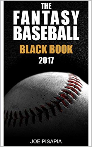 The fantasy baseball black book 2017 edition fantasy black book the fantasy baseball black book 2017 edition fantasy black book 10 by pisapia fandeluxe Images