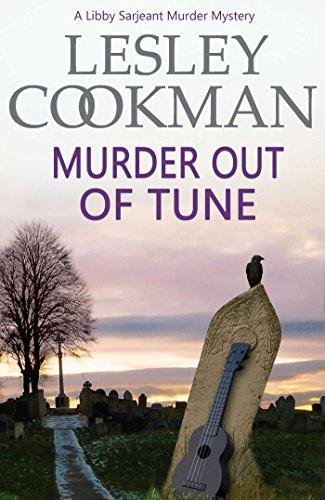 Murder Out of Tune (Libby Sarjeant Murder Mystery Book 14)