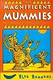 The Magnificent Mummies, Tony Bradman, 0778708896