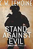 Stand Against Evil (Spectre Series) (Volume 6)