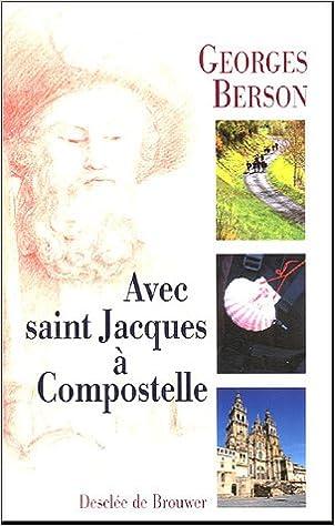 Lire un Avec saint Jacques à Compostelle pdf epub