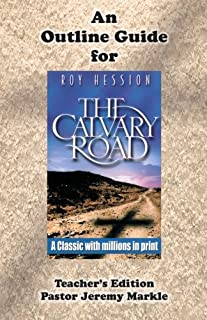 the calvary road companion study guide study guide workbook to roy rh amazon com Calvary Road by Roy Hession Calvary Road Israel