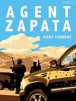Agent Zapata (Kindle Single) by [Cuddehe, Mary]