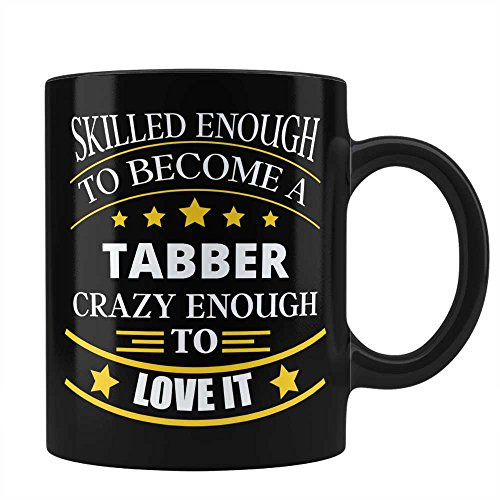 Used, Tabber Job Black Coffee Mug Unique Affordable Gift for sale  Delivered anywhere in USA