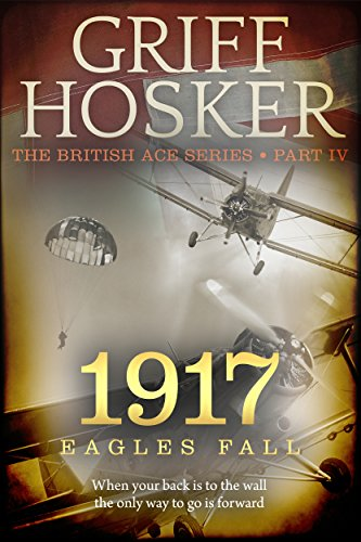 (1917 Eagles Fall (British Ace Book)