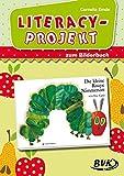 """Literacy-Projekt zum Bilderbuch """"Die kleine Raupe Nimmersatt"""""""