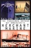 Sailing on Friday, John A. Butler, 1574882996
