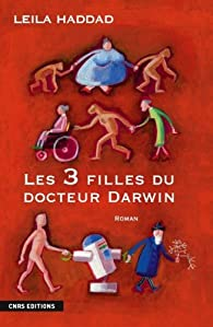 Les trois filles du docteur Darwin par Leïla Haddad