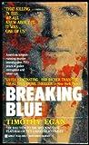 Breaking Blue, Timothy Egan, 0425138151