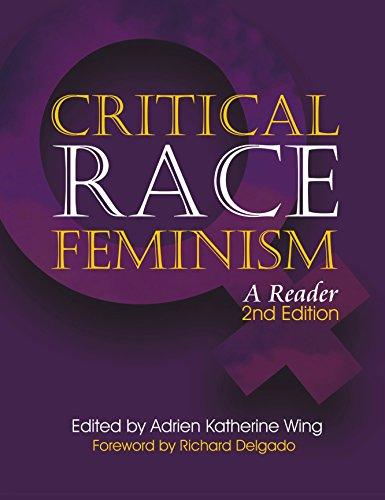 Critical Race Feminism: A Reader (Critical America)