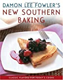 Damon Lee Fowler's New Southern Baking, Damon Lee Fowler, 0743250583