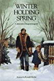 Winter Holding Spring, Crescent Dragonwagon, 0027331229