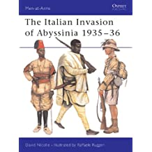 The Italian Invasion of Abyssinia 1935Â?36 (Men-at-Arms)