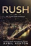RUSH: an X and Dima Novella (Run This Town)