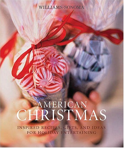 American Christmas (Williams-Sonoma Seasonal Celebration)