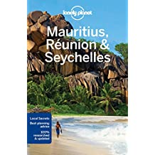 Lonely Planet Mauritius, Reunion & Seychelles 9th Ed.: 9th Edition