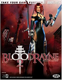 Bloodrayne 2 Official Strategy Guide Official Strategy Guides