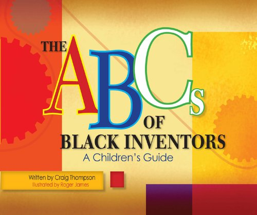 ABC's of Black Inventors (Thompson Communication Books)