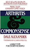 Arthritis and Common Sense (Fireside Book) (Fireside Books (Holiday House))