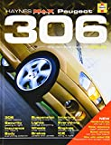 Peugeot 306: The Definitive Guide to Modifying (Haynes Max Power Modifying Manuals) by R. M. Jex (2004-11-03)