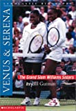Venus and Serena, Bill Gutman, 0439271525