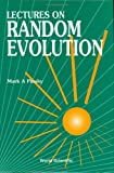 Lecture Notes on Random Evolution, Pinsky, Mark A., 9810205597