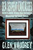 SEA SERPENT CARCASSES: Scotland - from The Stronsa Monster to Loch Ness
