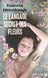 img - for Le langage secret des fleurs (French Edition) book / textbook / text book