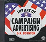 The Art of Campaign Advertising (American Politics Series)